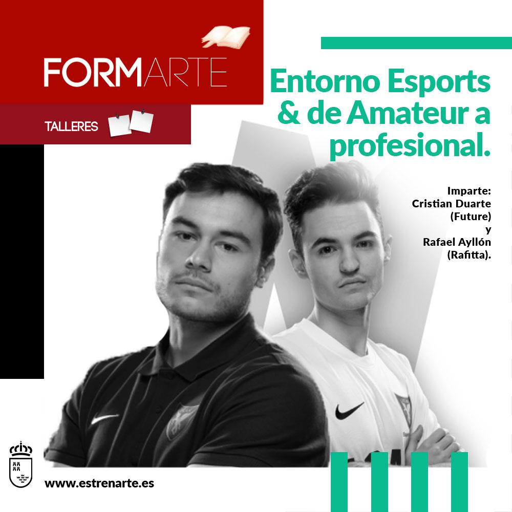 Espectáculos Entorno Esports & de Amateur a profesional
