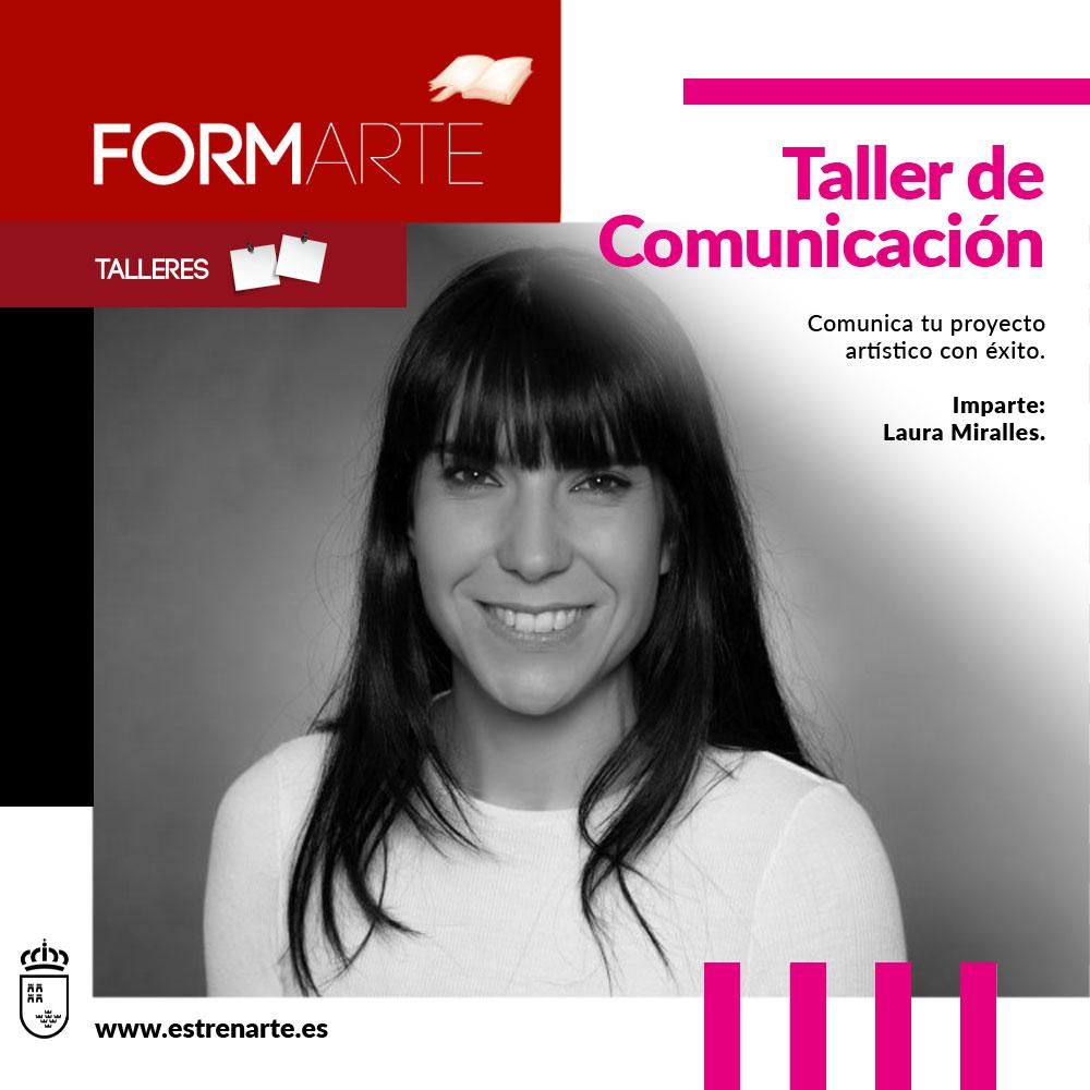 Espectáculo Taller de Comunicación: Comunica tu proyecto artístico con éxito.
